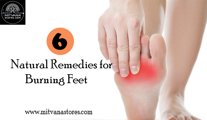 6 Natural Remedies For Burning Feet
