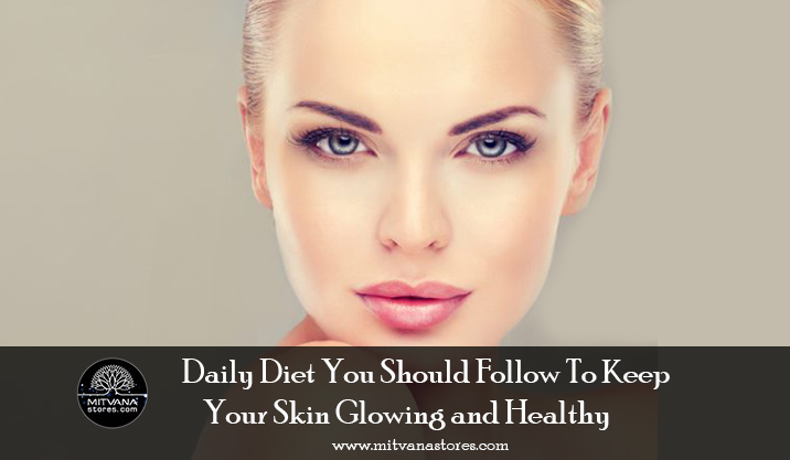 Daily-Diet-You-Should-Follow-To-Keep-You